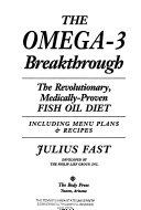 The Omega 3 Breakthrough