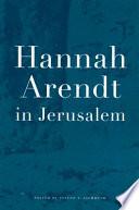 Hannah Arendt in Jerusalem Book PDF