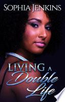 Living A Double Life PDF