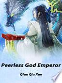 Peerless God Emperor