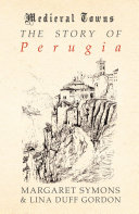 The Story of Perugia (Medieval Towns Series) Pdf/ePub eBook