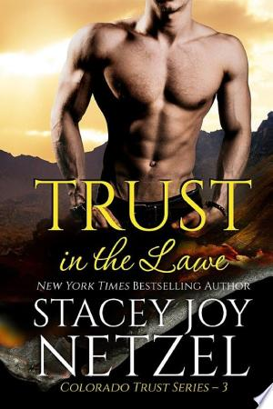 Download Trust in the Lawe (Colorado Trust Series - 3) Free Books - E-BOOK ONLINE
