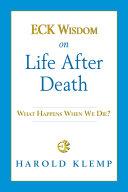 ECK Wisdom on Life after Death