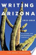 Writing Arizona  1912   2012