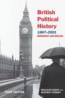 British Political History  1867   2001