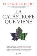 La catastrofe que viene   Field Notes from a Catastrophe