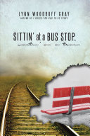 Sittin    at a Bus Stop  Waitin    on a Train