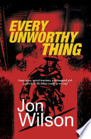 Every Unworthy Thing Book