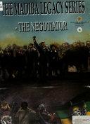The Madiba Legacy Series: The negotiator