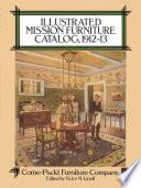 Illustrated Mission Furniture Catalog 1912 13