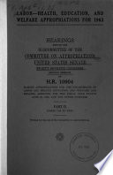 Labor Health  Education  and Welfare Appropriations for 1963