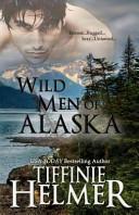 Wild Men of Alask