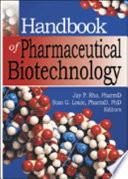 Handbook of Pharmaceutical Biotechnology