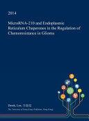Microrna 210 and Endoplasmic Reticulum Chaperones in the Regulation of Chemoresistance in Glioma