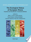 The Ecological Status of European Rivers  Evaluation and Intercalibration of Assessment Methods Book