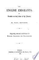 The English emigrants  or  Troubles on both sides of the Atlantic  by Paul Betneys Book