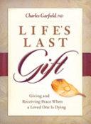 Pdf Life's Last Gift