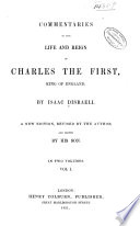 Commentaries On The Life And Reign Of Charles The First King Of England