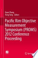 Pacific Rim Objective Measurement Symposium (PROMS) 2012 Conference Proceeding Pdf/ePub eBook