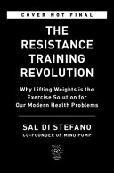 The Resistance Training Revolution