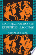 Dionysiac Poetics and Euripides  Bacchae