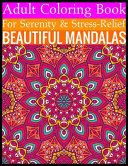 Adult Coloring Book For Serenity   Stress Relief Beautiful Mandalas