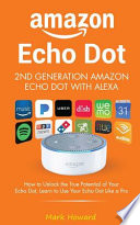 Amazon Echo Dot - 2nd Generation Amazon Echo Dot with Alexa