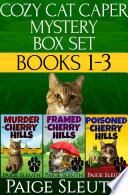 Cozy Cat Caper Mystery Box Set  Books 1 3