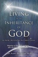 Living in the Inheritance of God