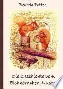 Die Geschichte vom Eichhörnchen Nusper  : Frei übersetzt von Luisa Rose