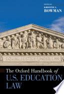 The Oxford Handbook of U S  Education Law Book