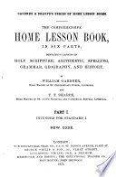 The comprehensive home lesson book. [With] Key to arithmetical examples. New code. [With] Key to arithmetical examples
