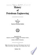 History of petroleum engineering