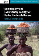 Demography and Evolutionary Ecology of the Hadza Hunter-Gatherers