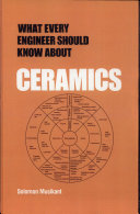 What Every Engineer Should Know about Ceramics