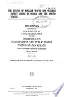 The Status of Nuclear Waste and Nuclear Safety Issues in Russia and the United States