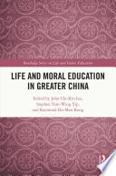 Life and Moral Education in Greater China