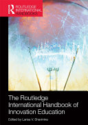 The Routledge International Handbook of Innovation Education