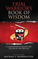 Trial Warrior's Book of Wisdom