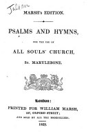 Pdf Psalms and hymns for the use of All Soul's Church, St. Marylebone