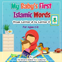 My Baby s First Islamic Words  From Letter A to Letter Z