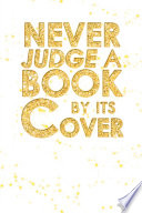 Never Judge a Book by Its Cover
