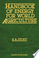 Handbook Of Energy For World Agriculture Book PDF