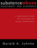 Substance Abuse Assessment and Diagnosis