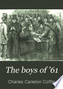 The Boys of  61  Or  Four Years of Fighting