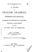A Digest of English Grammar  Synthetical and Analytical Book