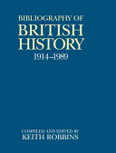 A Bibliography of British History  1914 1989