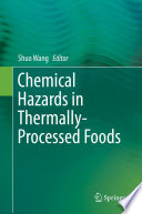 Chemical Hazards in Thermally Processed Foods Book