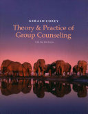 Theory and Practice of Group Counseling   Student Manual