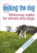 Walking the dog - Motorway walks for drivers and dogs